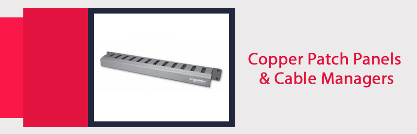 Copper Patch Panels & Cable Managers