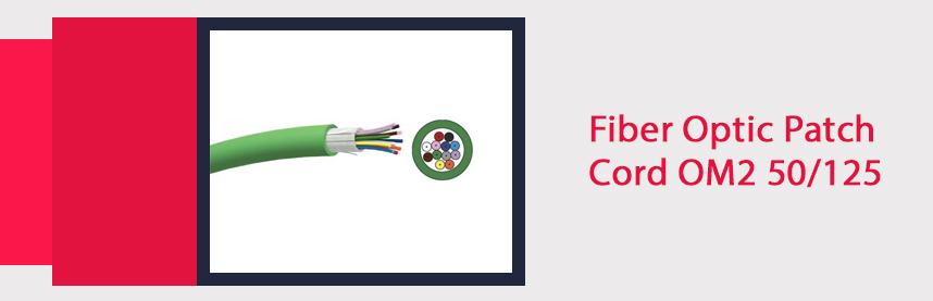 Fiber Optic Patch Cord OM2 50/125