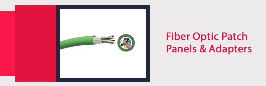 Fiber Optic Patch Panels & Adapters