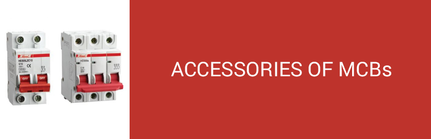ACCESSORIES OF MCBs