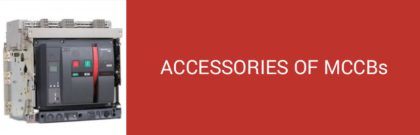 ACCESSORIES OF MCCBs