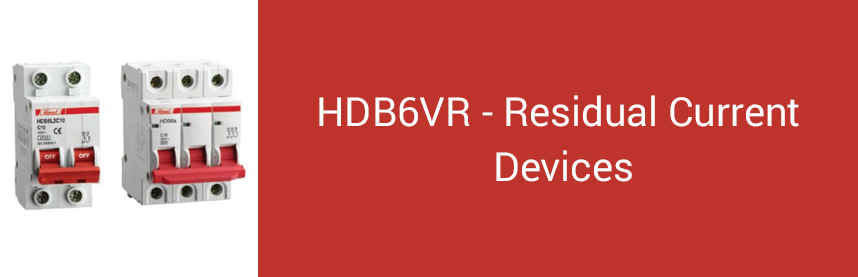 HDB6VR - Residual Current Devices