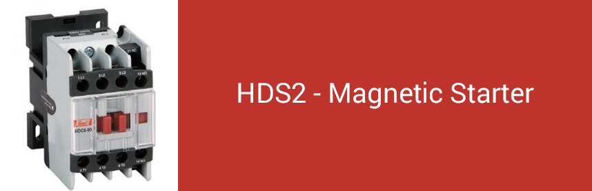 HDS2 - Magnetic Starter