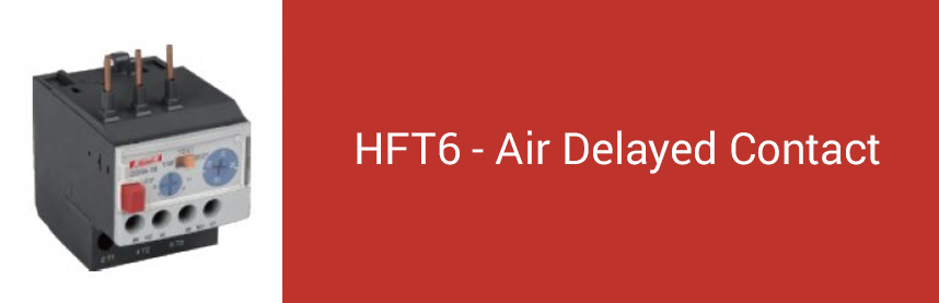 HFT6 - Air Delayed Contact