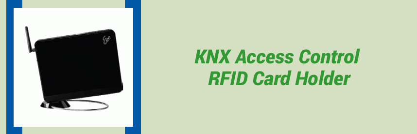 KNX Access Control RFID Card Holder