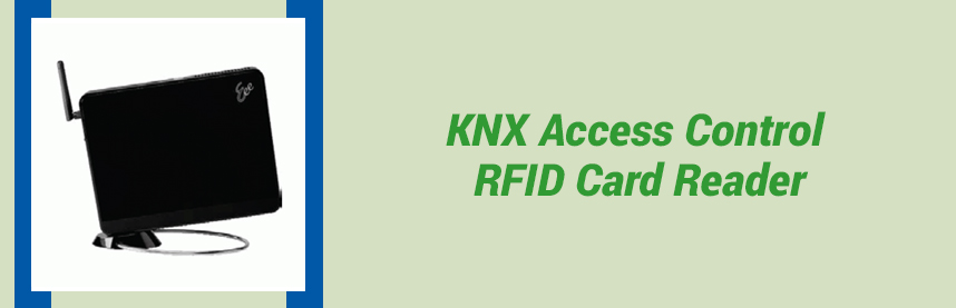 KNX Access Control RFID Card Reader
