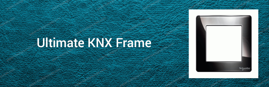 Ultimate KNX Frame