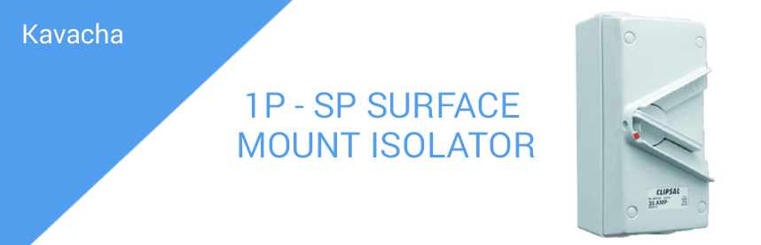 1P - SP SURFACE MOUNT ISOLATOR