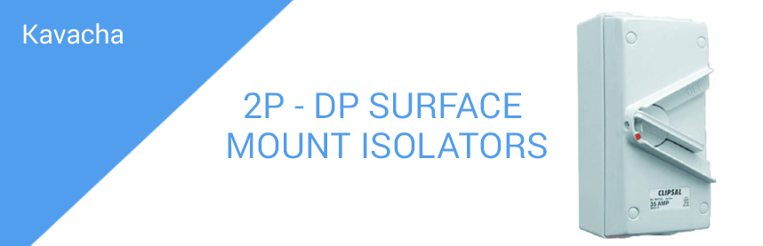 2P - DP SURFACE MOUNT ISOLATORS