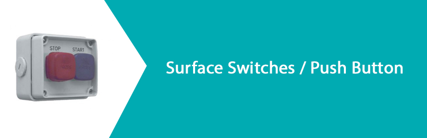 Surface Switches / Push Button
