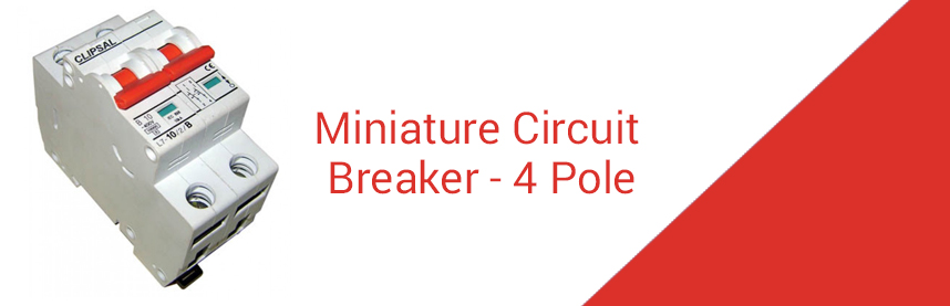 Miniature Circuit Breaker - 4 Pole