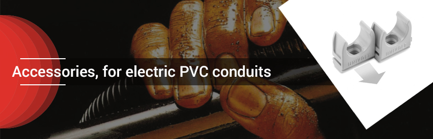Accessories, for electric PVC conduits