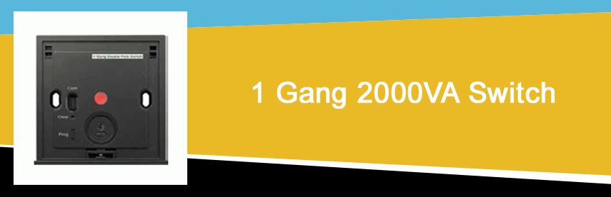 1 Gang 2000VA Switch