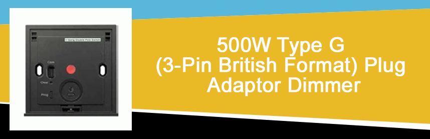 500W Type G (3-Pin British Format) Plug Adaptor Dimmer