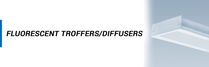 Fluorescent - Troffers/Diffusers